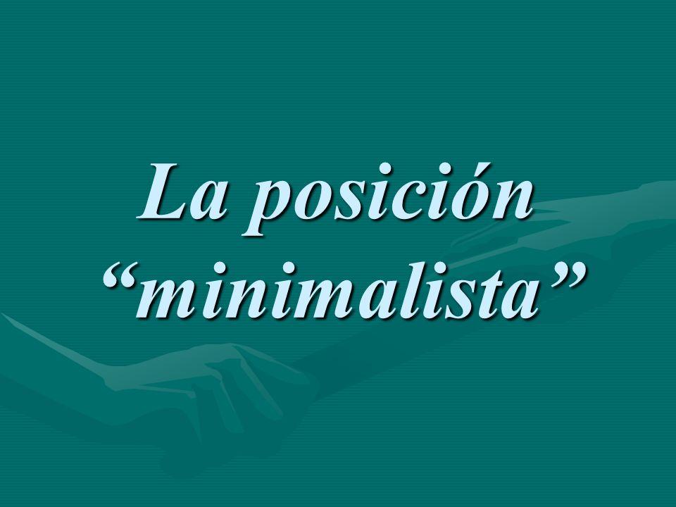La posición minimalista