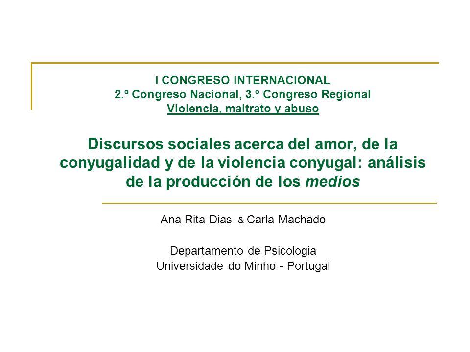 Ana Rita Dias & Carla Machado Departamento de Psicologia