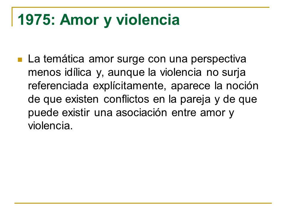 1975: Amor y violencia