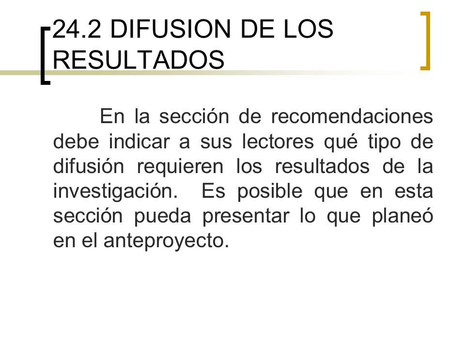 24.2 DIFUSION DE LOS RESULTADOS
