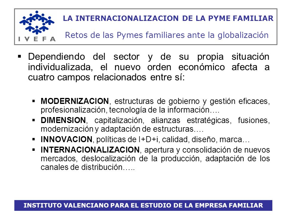 INSTITUTO VALENCIANO PARA EL ESTUDIO DE LA EMPRESA FAMILIAR