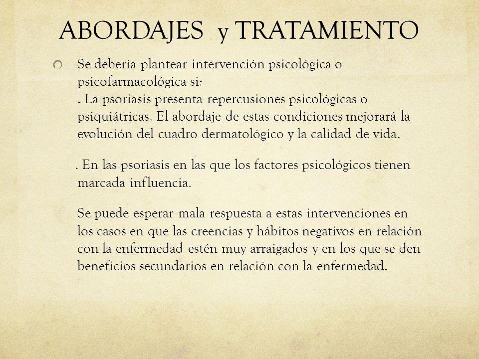 ABORDAJES y TRATAMIENTO