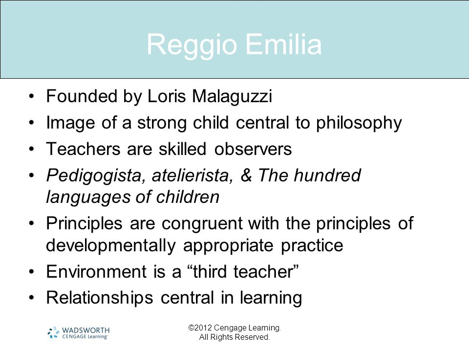 Reggio Emilia Founded by Loris Malaguzzi