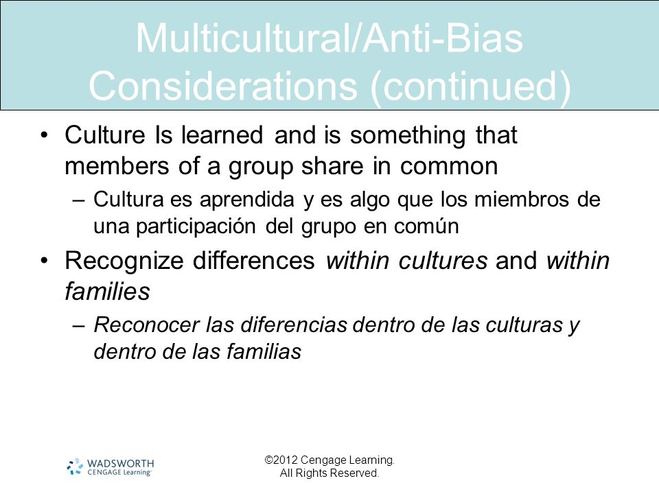 Multicultural/Anti-Bias Considerations (continued)