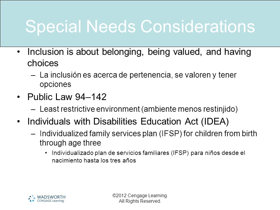 Special Needs Considerations