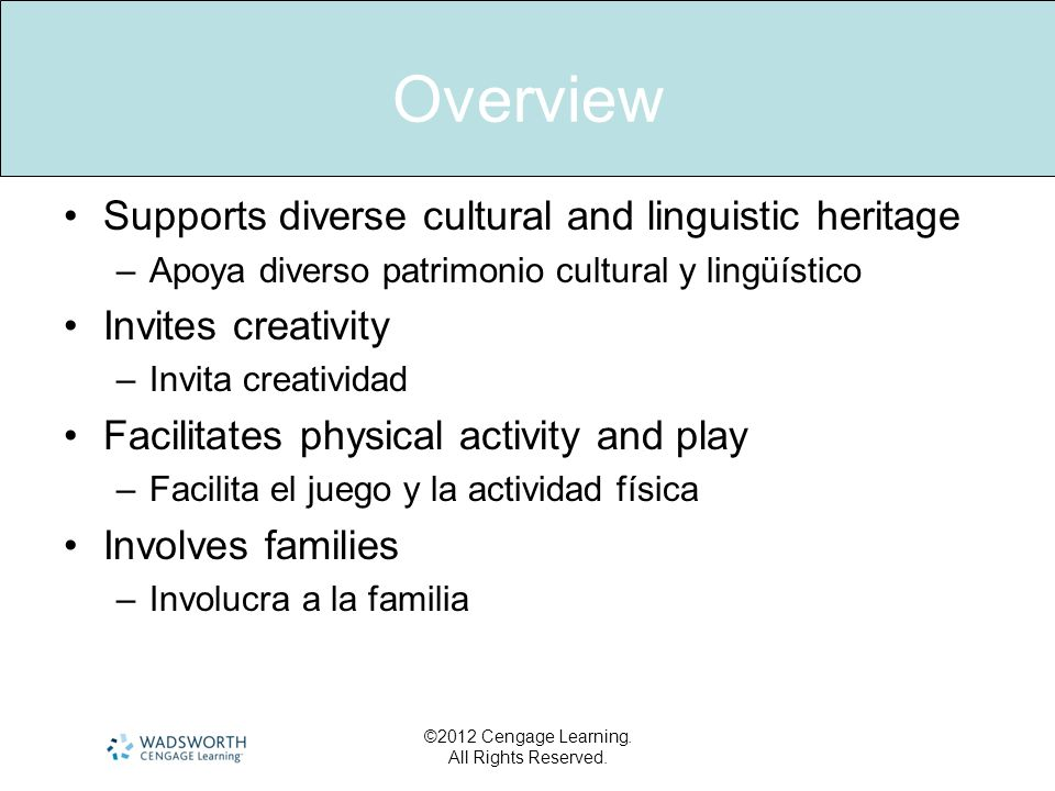Overview Supports diverse cultural and linguistic heritage
