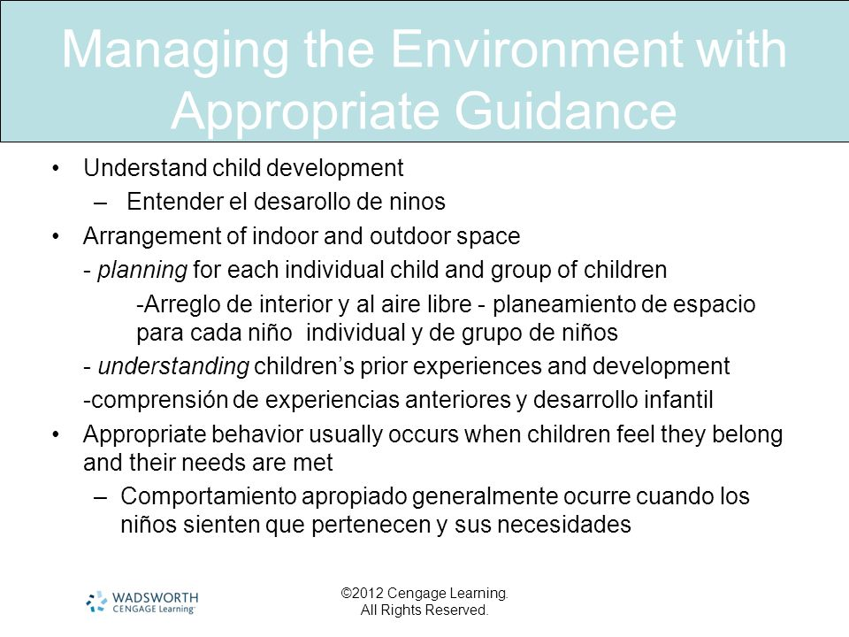 Managing the Environment with Appropriate Guidance