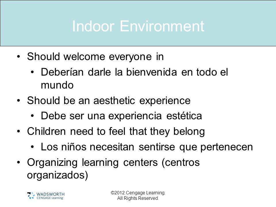 Indoor Environment - Should welcome everyone in