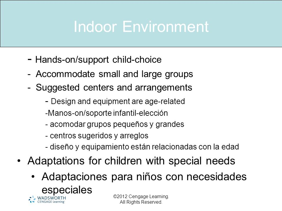 Indoor Environment - Hands-on/support child-choice
