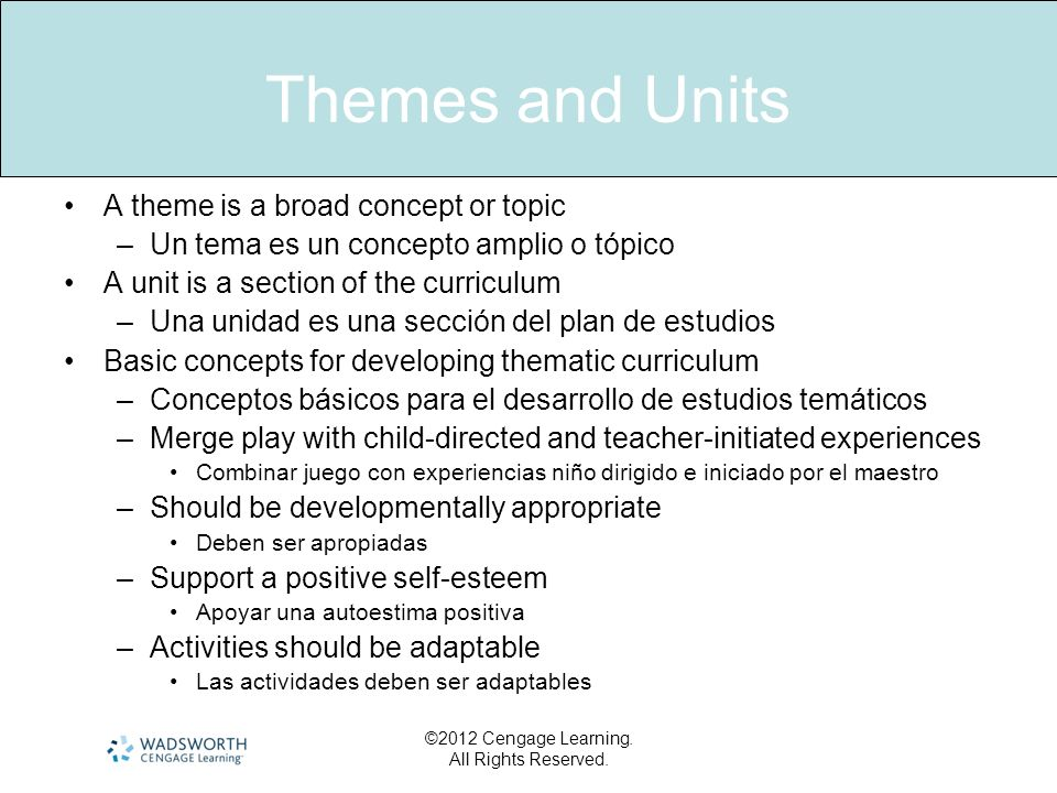 Themes and Units A theme is a broad concept or topic