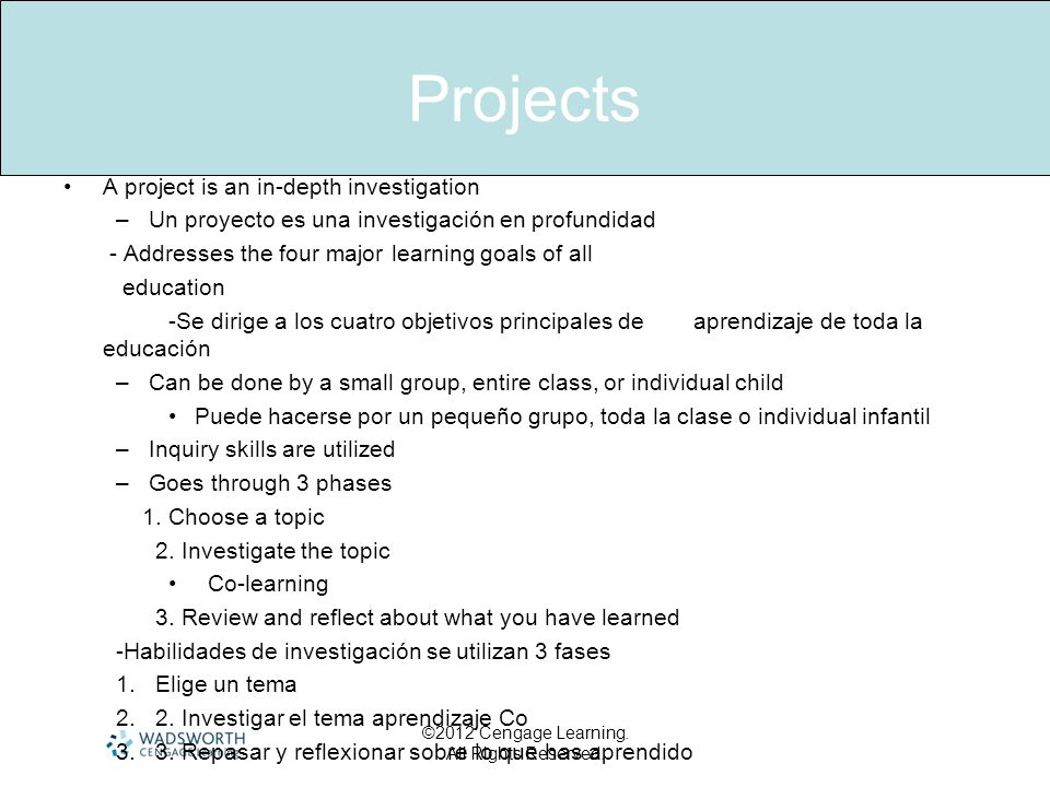 Projects A project is an in-depth investigation