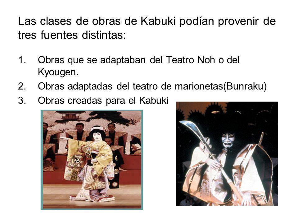 Las clases de obras de Kabuki podían provenir de tres fuentes distintas: