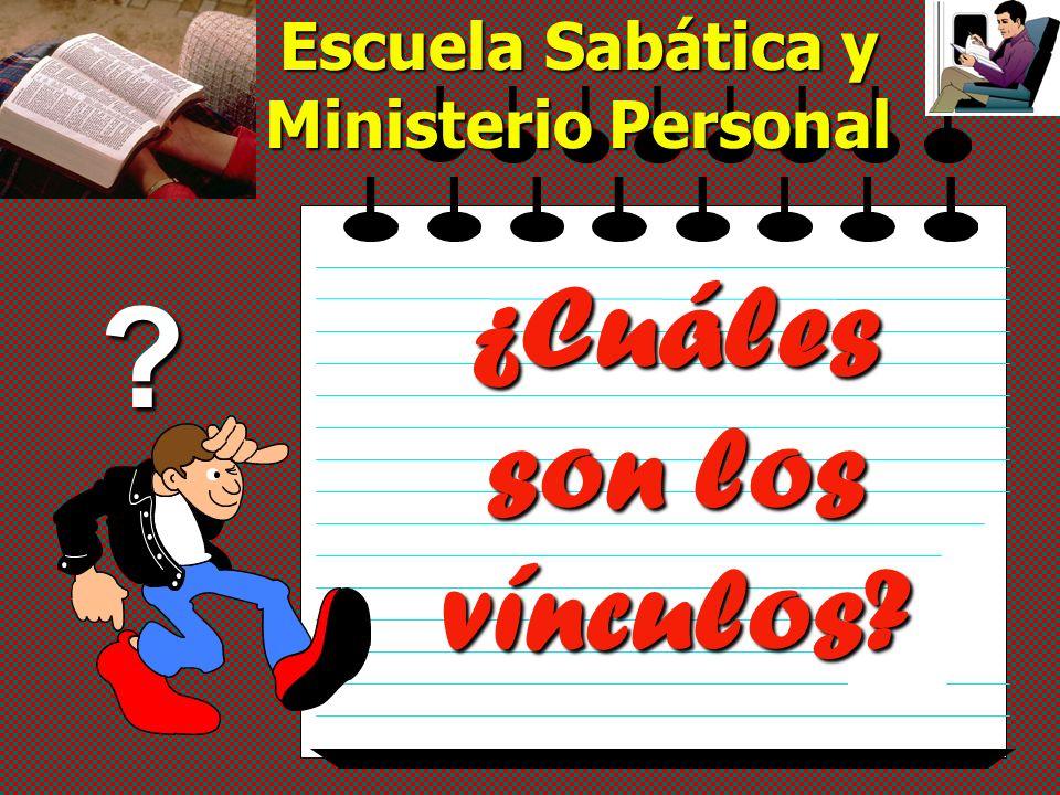 Escuela Sabática y Ministerio Personal