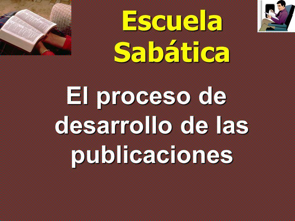 El proceso de desarrollo de las publicaciones