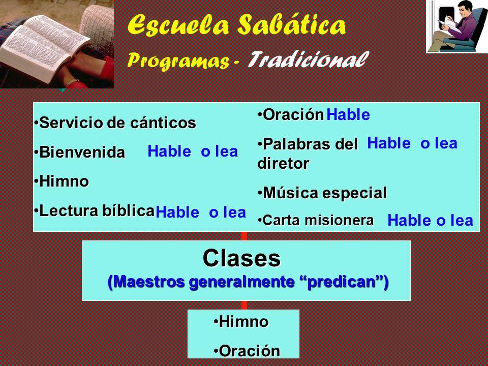 Escuela Sabática Programas - Tradicional