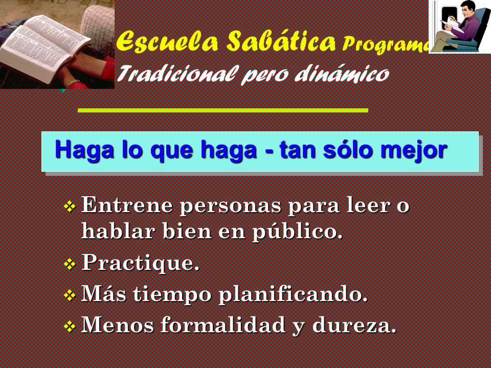 Escuela Sabática Programas - Tradicional pero dinámico
