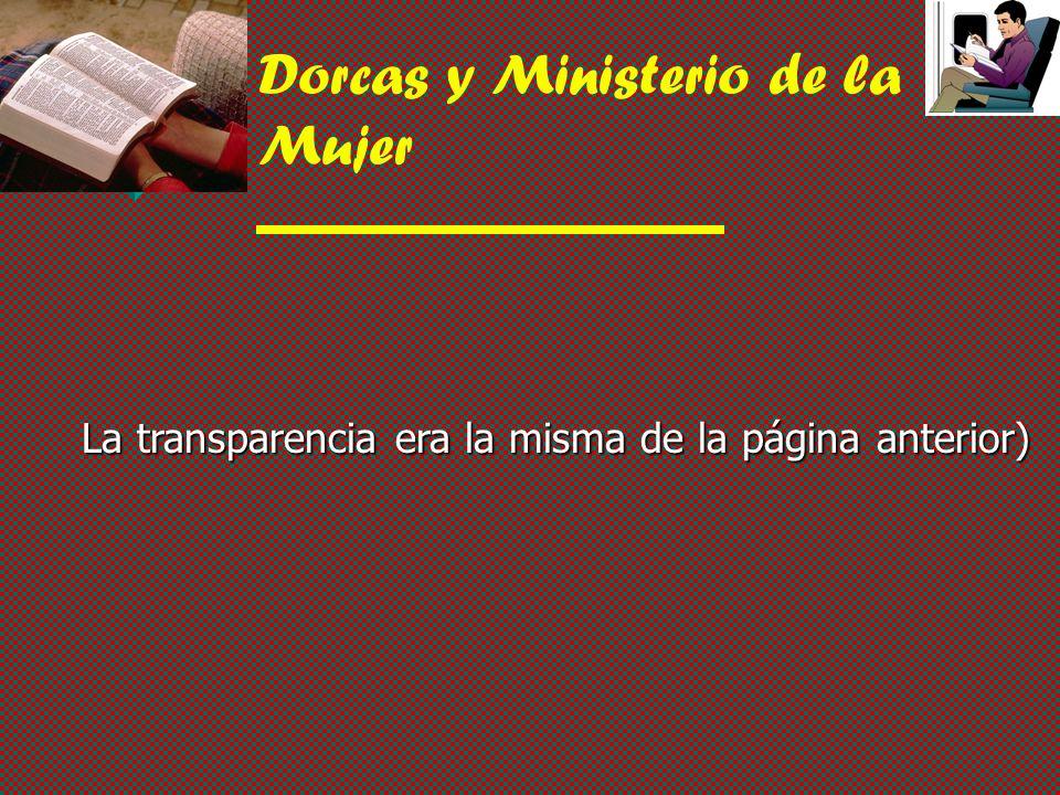 Dorcas y Ministerio de la Mujer