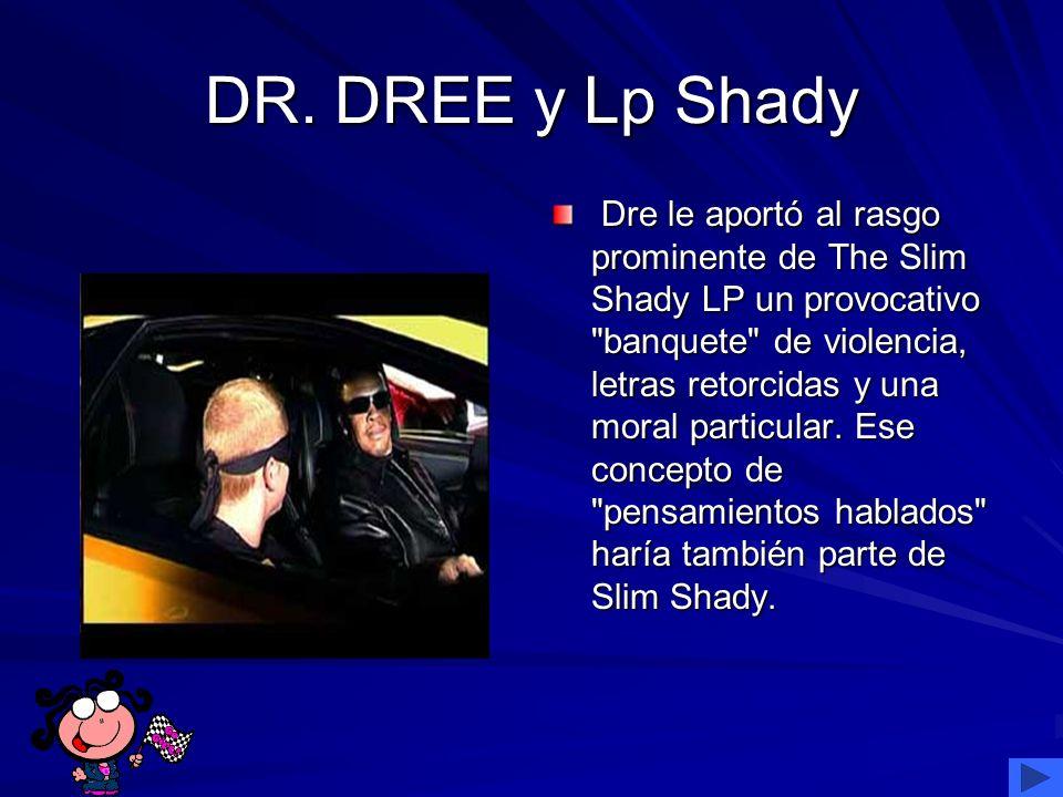 DR. DREE y Lp Shady