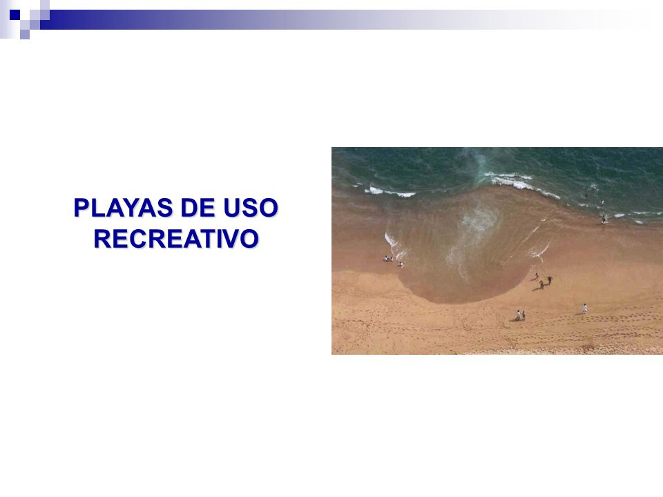 PLAYAS DE USO RECREATIVO