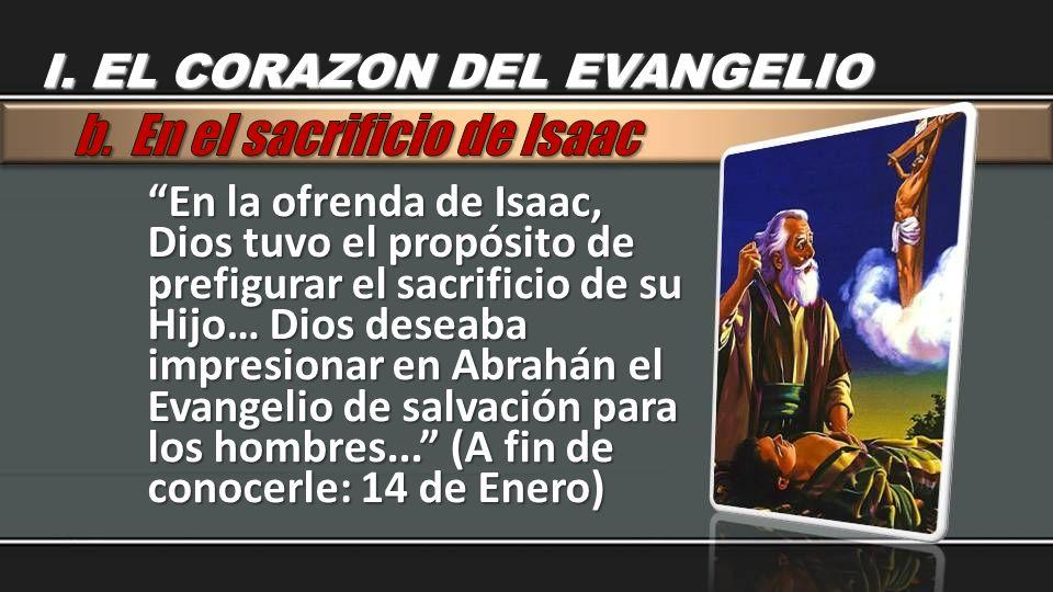 b. En el sacrificio de Isaac