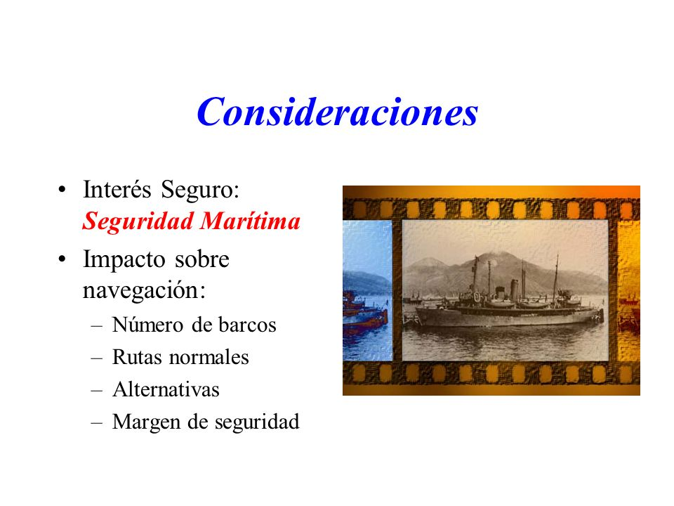 Consideraciones Interés Seguro: Seguridad Marítima