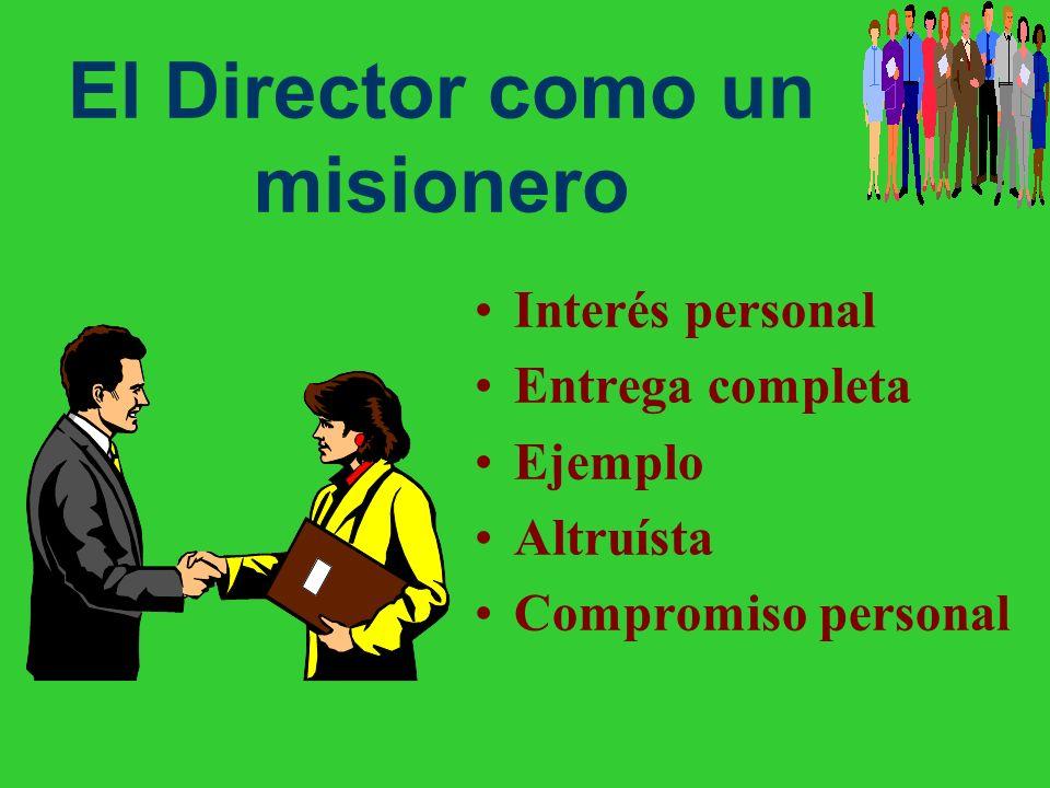 El Director como un misionero