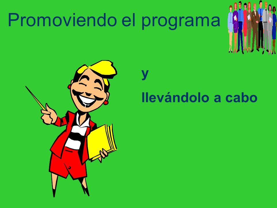 Promoviendo el programa