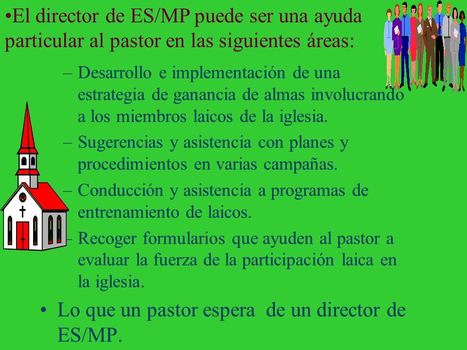 Lo que un pastor espera de un director de ES/MP.