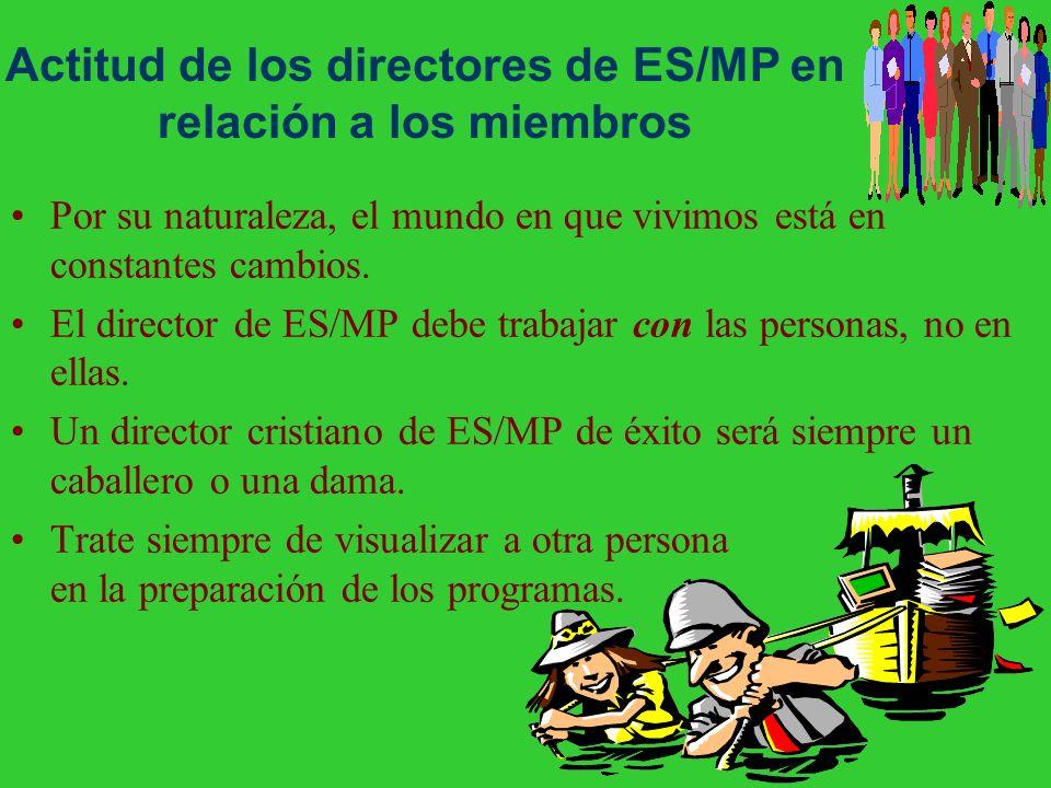 Actitud de los directores de ES/MP en relación a los miembros