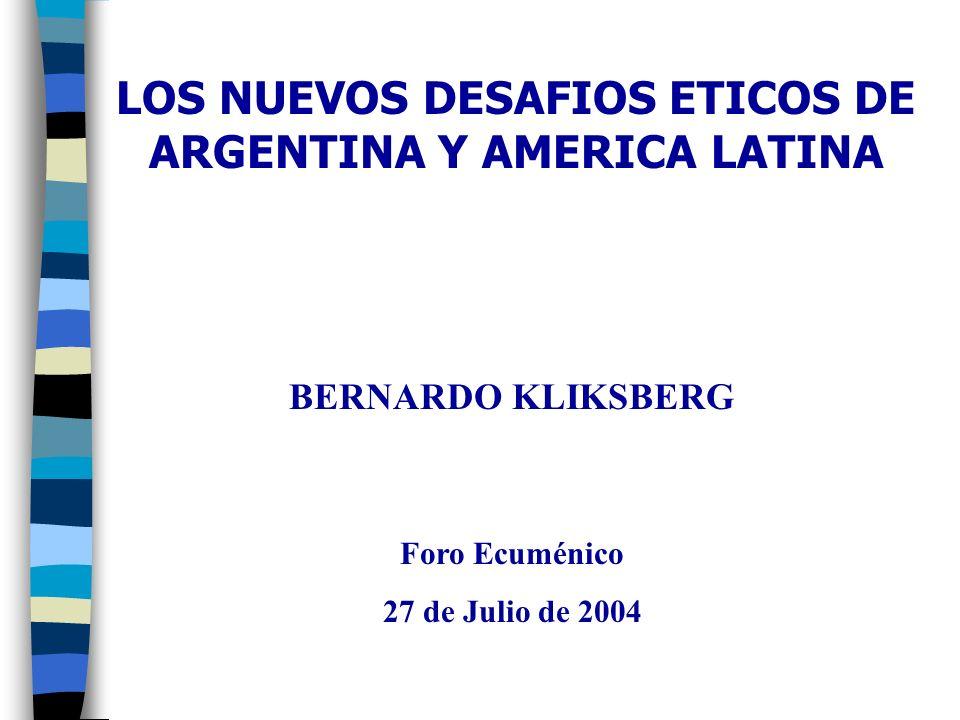 LOS NUEVOS DESAFIOS ETICOS DE ARGENTINA Y AMERICA LATINA