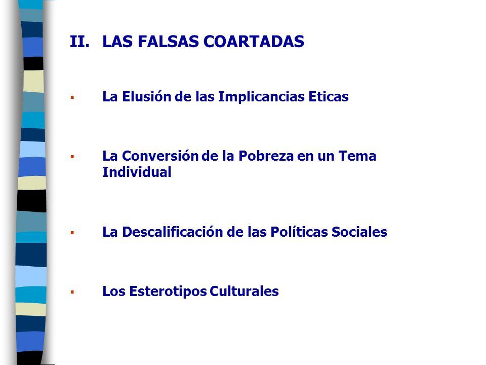 LAS FALSAS COARTADAS La Elusión de las Implicancias Eticas