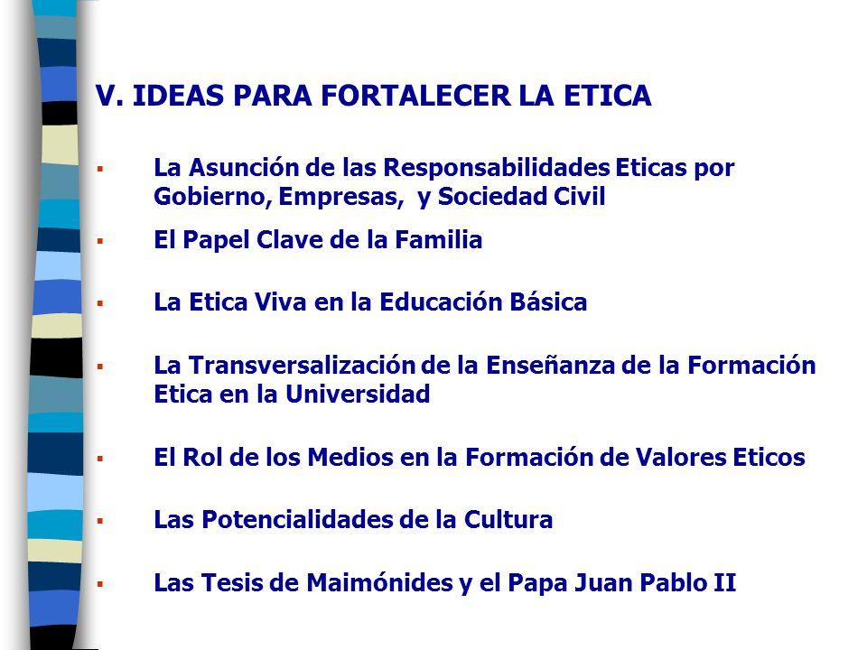 V. IDEAS PARA FORTALECER LA ETICA