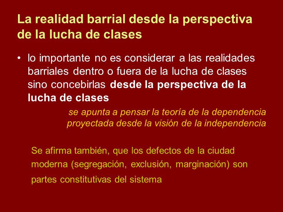 La realidad barrial desde la perspectiva de la lucha de clases