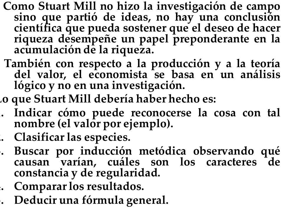 Lo que Stuart Mill debería haber hecho es:
