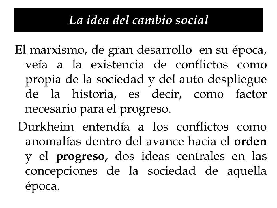 La idea del cambio social