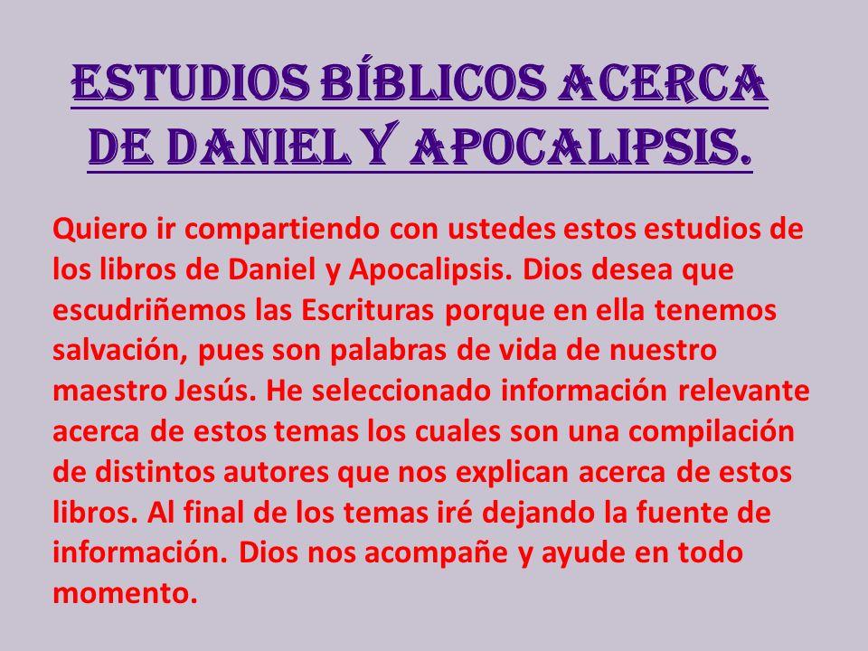 Estudios bíblicos acerca de Daniel y Apocalipsis.