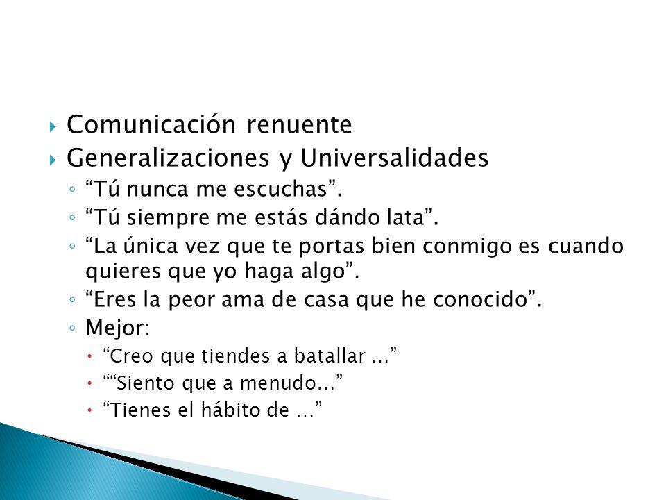 Comunicación renuente Generalizaciones y Universalidades