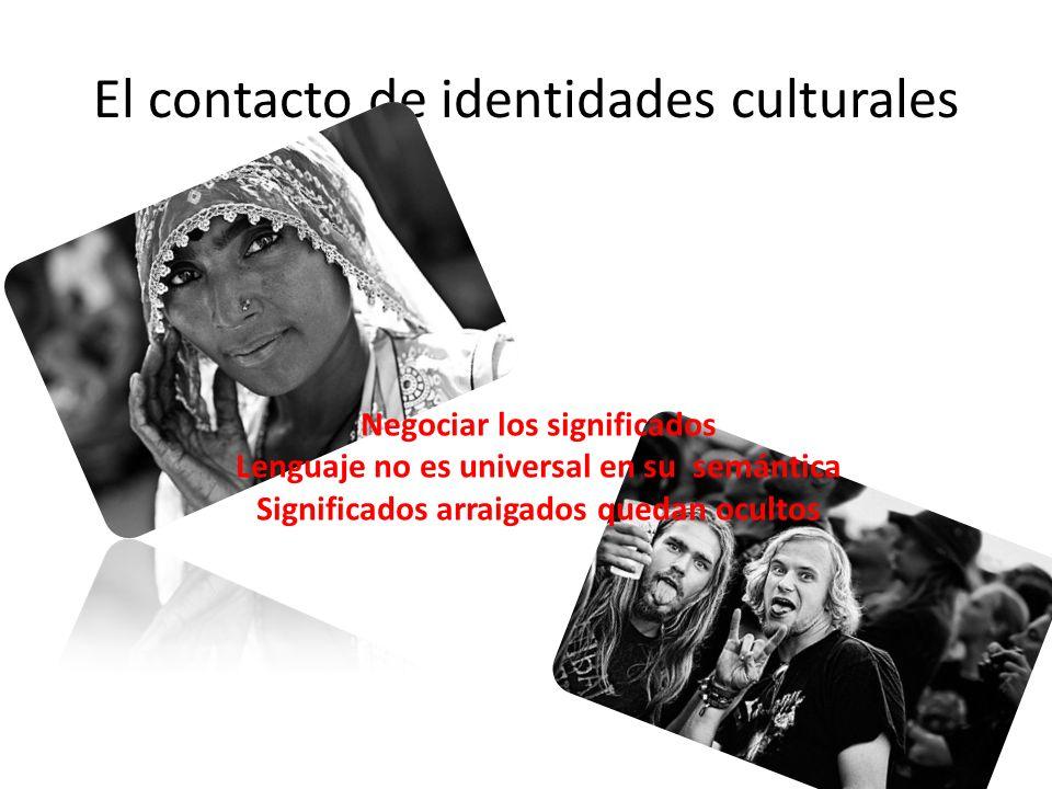 El contacto de identidades culturales