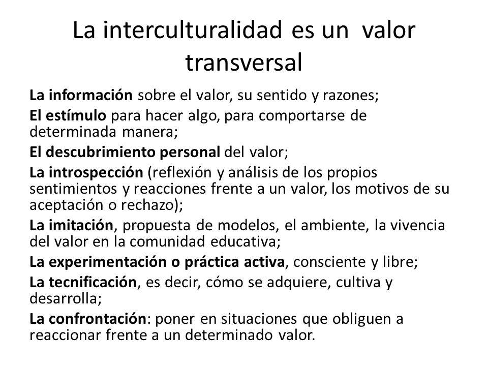 La interculturalidad es un valor transversal