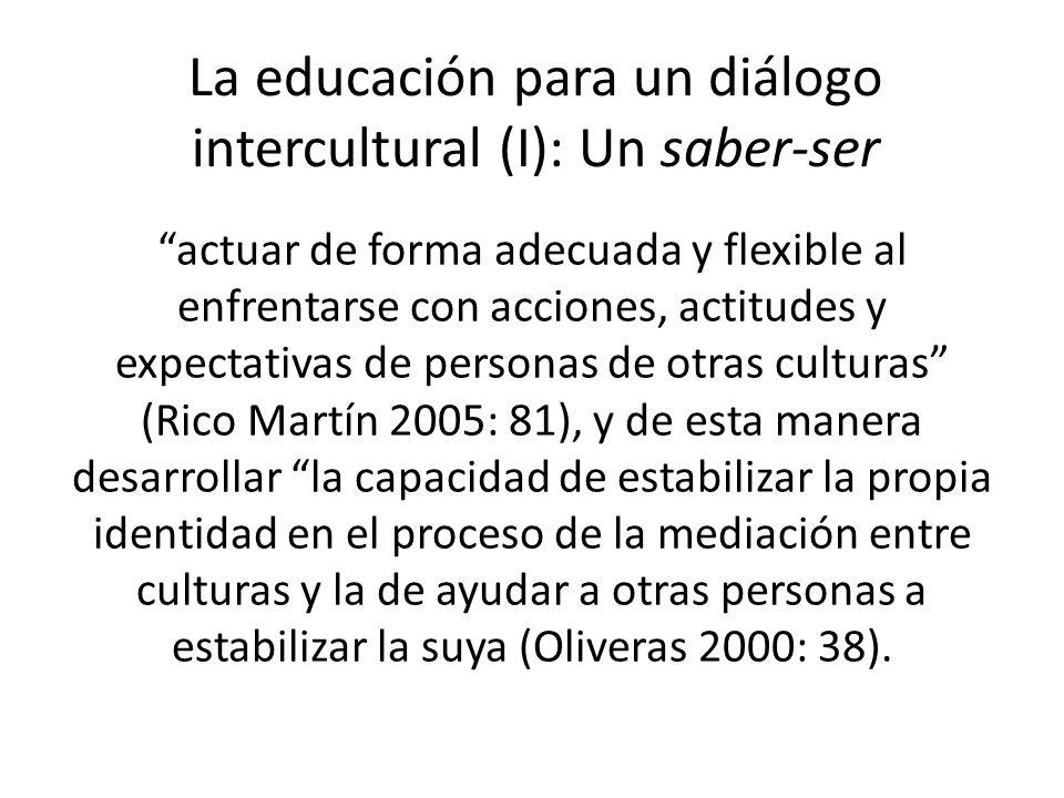 La educación para un diálogo intercultural (I): Un saber-ser