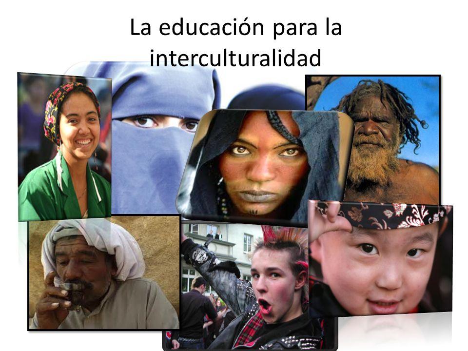 La educación para la interculturalidad