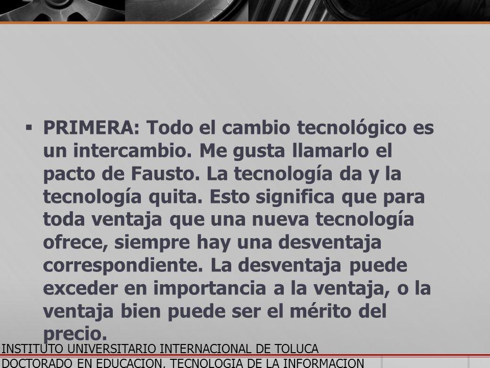 PRIMERA: Todo el cambio tecnológico es un intercambio