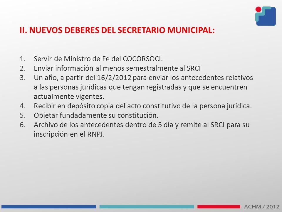 II. NUEVOS DEBERES DEL SECRETARIO MUNICIPAL: