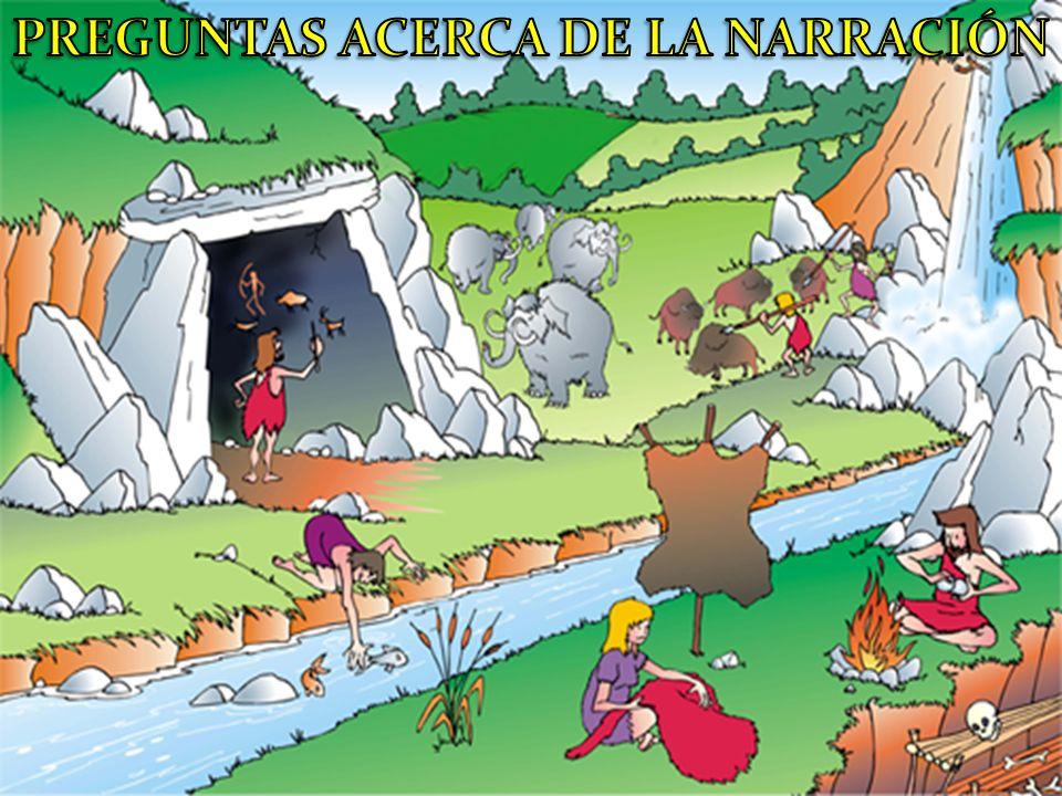 PREGUNTAS ACERCA DE LA NARRACIÓN