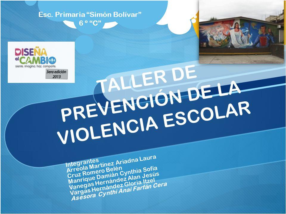 TALLER DE PREVENCIÓN DE LA VIOLENCIA ESCOLAR