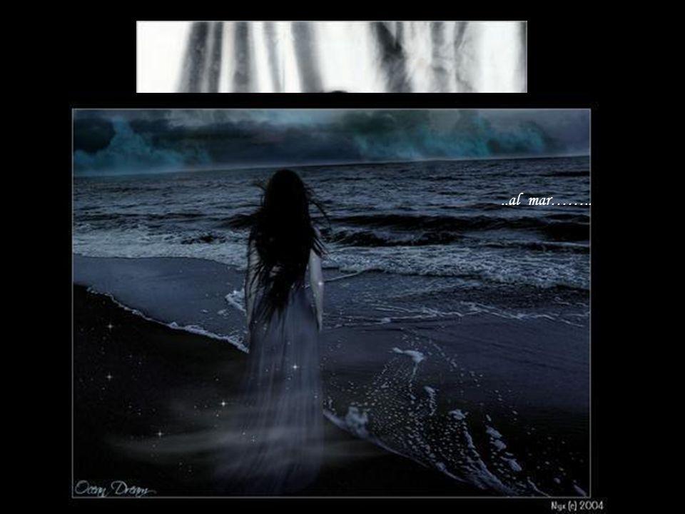 oye…. ..al mar……..