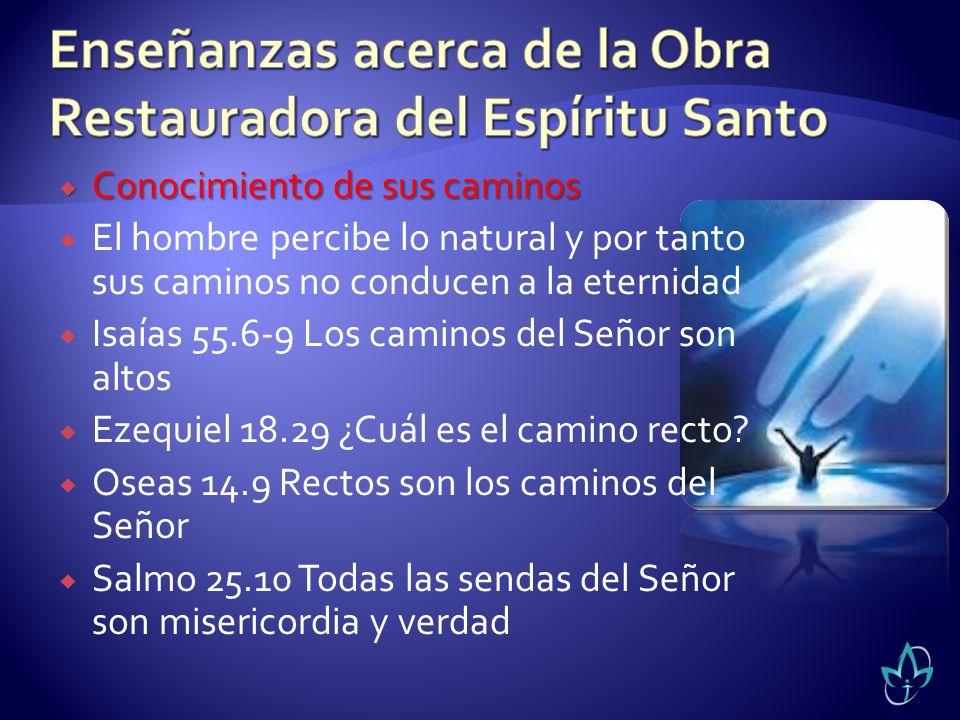 Enseñanzas acerca de la Obra Restauradora del Espíritu Santo