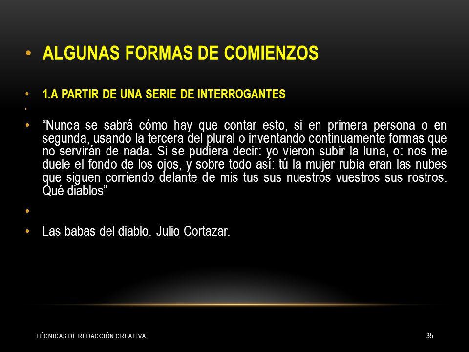 ALGUNAS FORMAS DE COMIENZOS