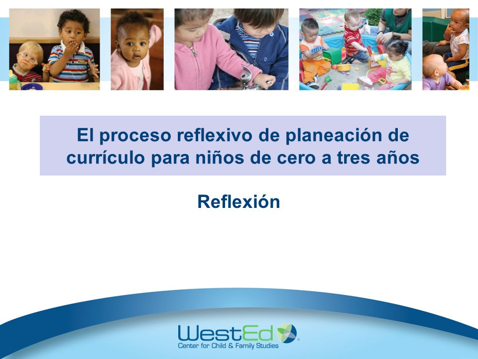 Infant/Toddler Reflective Curriculum Planning