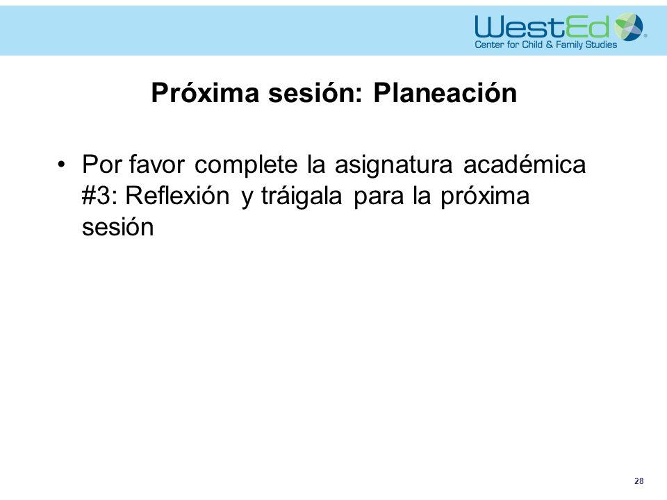 Próxima sesión: Planeación